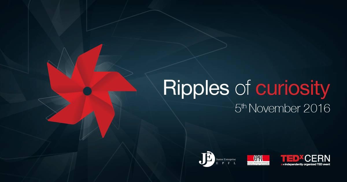 "Retransmission en direct du TEDxCERN ""Ripples of Curiosity"" !"